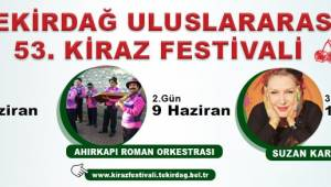 53.Tekirdağ Kiraz Festivali