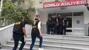 FETÖ Operasyonu Kapsamında Çorluda 17 Gözaltı