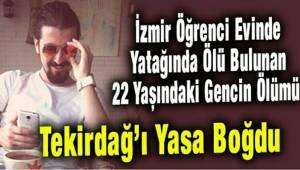 22 Yaşındaki Gencin Ölümü Tekirdağ'ı Yasa Boğdu