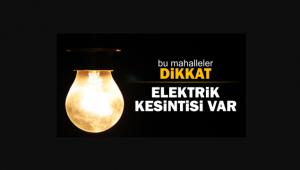 4 Mahallede Elektrik Kesintisi Var