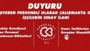 Çerkezköy Belediyesinden Kadro Alım Sınavı Duyurusu