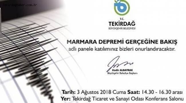 Tekirdağ'da Marmara Depremi Gerçeği Paneli Yapılacak