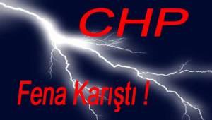 CHP Fena Karıştı!