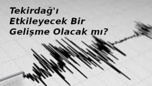 Son Yalova Depremi ve Büyük Deprem İlişkisi | Son Dakika Tekirdağ Haber