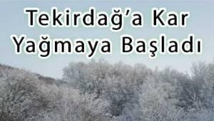 Tekirdağ'a Kar yağmaya Başladı! Son Dakika Tekirdağ Hava Durumu | Son Dakika Tekirdağ Haber