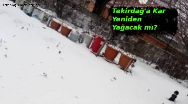 Tekirdağ'a Yarın Kar Yağacak mı? Tekirdağ'da Okullar Yarın Tatil Olur mu? Son Dakika Hava Durumu | Son Dakika Tekirdağ Haber