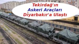 Tekirdağ'ın Askeri Araçları Diyarbakır'a Ulaştı | Son Dakika Tekirdağ Haber