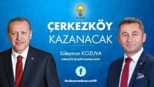 Ak Parti Başkan Adayı Süleyman Kozuva'dan Önemli Açıklamalar - Tekirdağ Haber