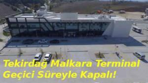 Malkara Şehirlerarası Otobüs Terminali Patlamasına Üzerine Faaliyetlerin Durdurulması | Son Dakika Tekirdağ Haber