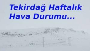 Tekirdağ Kar Ne Zaman Yağacak 2019 Kışı Güncel Hava Tahminleri | Son Dakika Tekirdağ Haber