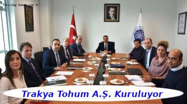Trakya Tohum A.Ş. Tekirdağ'da Kuruluyor - Tekirdağ Haber Gazetesi