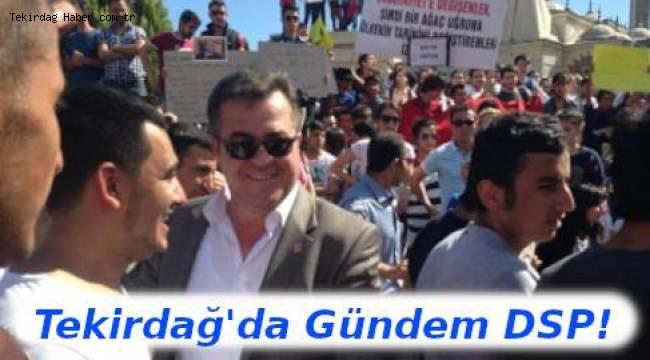 Halk Karaoğlan'a mı Yöneliyor? Tekirdağ'da Gündem DSP! İşte Yeni Süreç | TEKİRDAĞ HABER