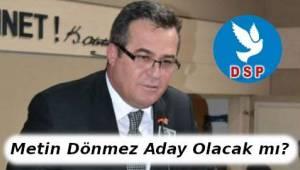 Metin Dönmez DSP Vatandaş Başkanım Dedi! - Tekirdağ Haber