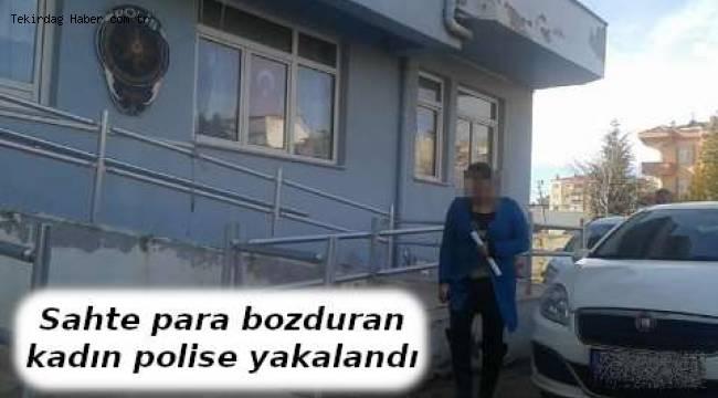 Polis Sahte Para Bozduran Kadını Kıskıvrak Yakalandı - Tekirdağ Haber Gazetesi
