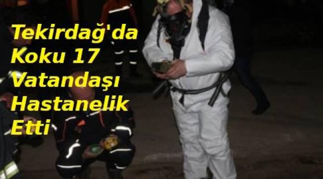 Tekirdağ'da Kokudan Etkilenenlerin Sayısı 17'ye Çıktı! Esrarengiz Kokunun Sebebi Ne? | TEKİRDAĞ HABER