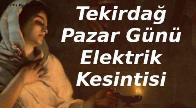 Tekirdağ'da Pazar Günü Elektrik Kesilecek İlçeler - Tekirdağ Haber Gazetesi