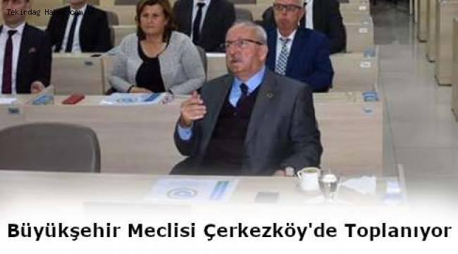 Tekirdağ Büyükşehir Belediyesi İlk Toplantısını Çerkezköy'de Yapacak