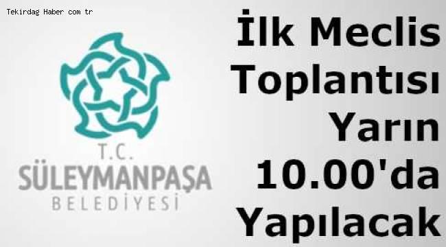 Tekirdağ Süleymanpaşa Belediye Meclisi 16 Nisan 2019 Salı Günü Toplanıyor