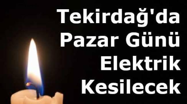 Tekirdağ Tüm İlçeler Planlı Elektrik Kesintisi TREDAŞ Açıklaması