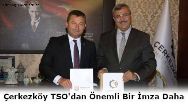 Çerkezköy TSO ve Başakşehir Eğitimde İşbirliğine Evet Dedi