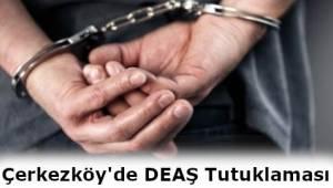 Son Dakika: Tekirdağ Çerkezköy'de DEAŞ'lı Terörist Tutuklandı!