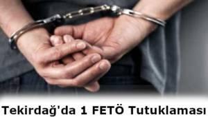 Tekirdağ'da 1 Kişi FETÖ'den Gözaltına Alındı