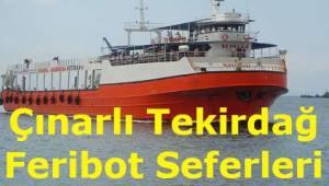 Çınarlı Tekirdağ Feribot Seferleri 2019 (MarmaraRoRo)