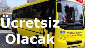 Kurban Bayramında Bazı Toplu Taşıma Araçları ve Servisler Ücretsiz Olarak Hizmet Verecek