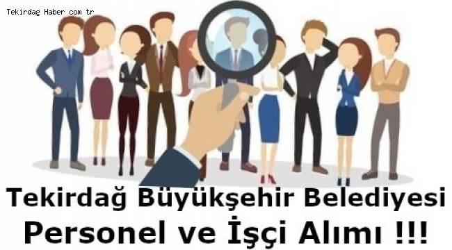 Tekirdağ Büyükşehir Belediyesi İŞKUR Aracılığıyla İşçi Alıyor! Personel Alımı Tam Listesi