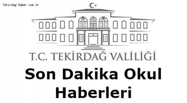 Tekirdağ'da Okullar Tatil mi 2019 ve 2020 Dönemi Son Dakika Haberleri Burada