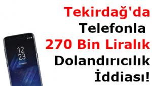 Tekirdağ Marmaraereğlisi'nde Telefonla Dolandırıcılık Yapıldığı İddiası
