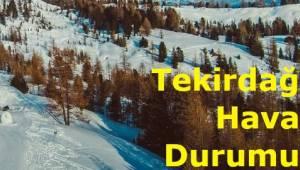 Tekirdağ'a Kar Ne Zaman Yağacak Meteoroloji Genel Müdürlüğü'nden Son Dakika Hava Durumu Haberi