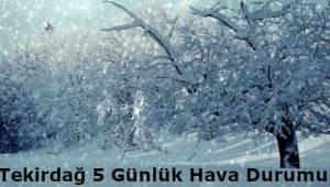 5 Günlük Enson Hava Durumu Haberi! Tekirdağ 2019 ve 2020 Kışı Kar Yağışı Nasıl Olacak?