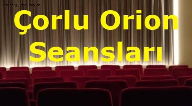 Çorlu Orion Yeni Sinema Filmleri ve Vizyona Girecek Filmler Tekirdağ Son Haberleri