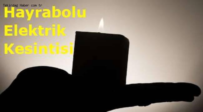 Son Dakika Tekirdağ Hayrabolu Elektrik Kesintisi Duyuru Haberi