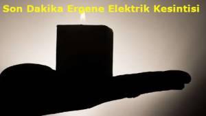 Tekirdağ Ergene Son Dakika Planlı Elektrik Kesintisi
