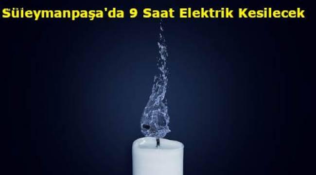 Tekirdağ Süleymanpaşa Elektrik Kesintileri 20 Kasım ile 24 Kasım Arası