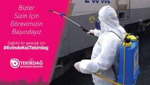 Tekirdağ Büyükşehir Belediye Başkanlığı Dezenfekte Çalışmalarına Ara Vermiyor | Tekirdağ Haber