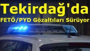 Tekirdağ'da 1 Kişi FETÖ Şüphesiyle Gözaltına Alındı! Son Tekirdağ Haberleri