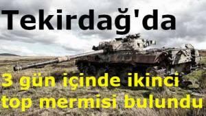 Tekirdağ'da Ormanlık Alanda 3 Günde 2 Kere Tank Topu Bulundu! Tekirdağ Haber
