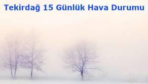 Tekirdağ'a Kar Ne Zaman Yağar 2020 Kasım Ayı 15 Günlük Hava Durumu