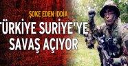 Türkiye savaşa hazırlanıyor